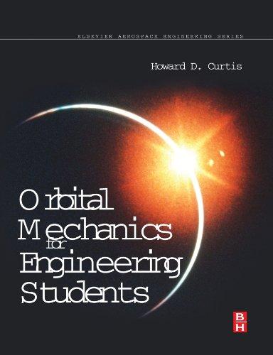9780080971902: Orbital Mechanics: For Engineering Students