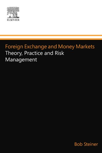 9780080972091: Foreign Exchange and Money Markets: Theory, Practice and Risk Management