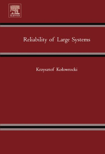 9780080972268: Reliability of Large Systems