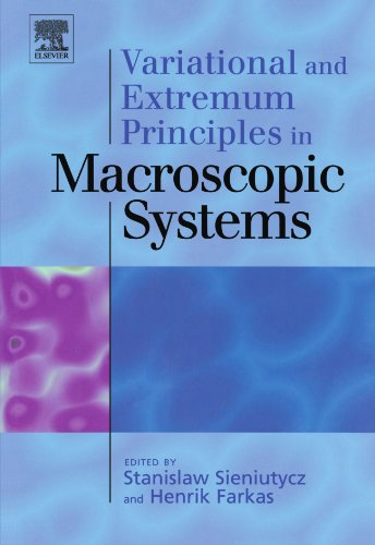 9780080972299: Variational and Extremum Principles in Macroscopic Systems