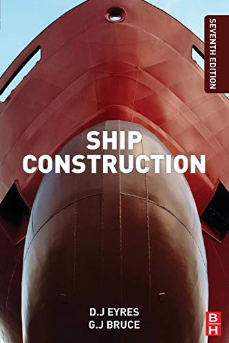 9780080972398: Ship Construction, Seventh Edition