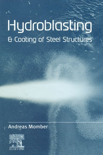9780080972480: Hydroblasting and Coating of Steel Structures
