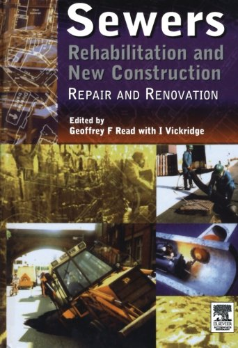 9780080972589: Sewers: Rehabilitation and New Construction Repair and Renovation