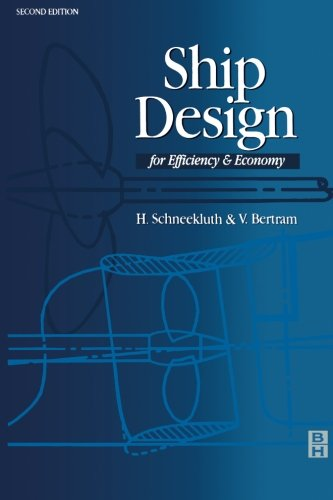 9780080972749: Ship Design for Efficiency and Economy