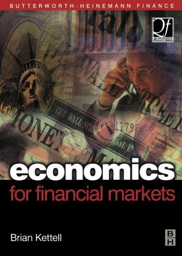9780080972978: Economics for Financial Markets