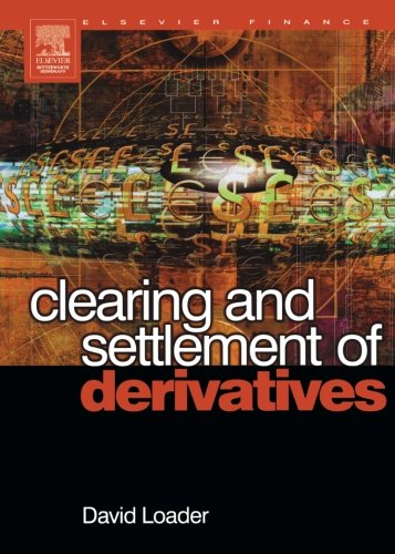 9780080973081: Clearing and Settlement of Derivatives