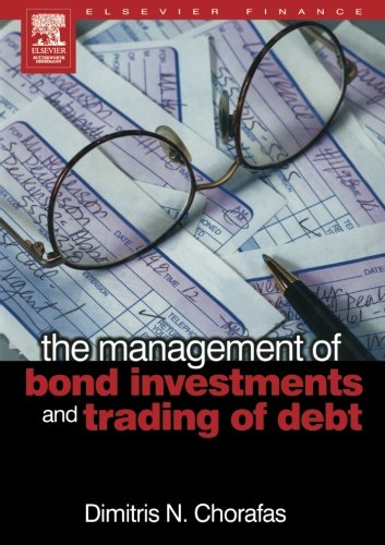 9780080973104: The Management of Bond Investments and Trading of Debt