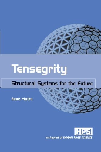 9780080973135: Tensegrity: Structural Systems for the Future