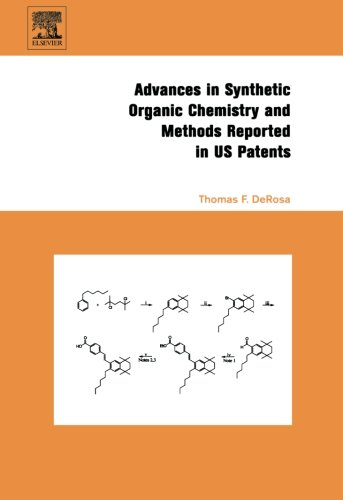 9780080973241: Advances in Synthetic Organic Chemistry and Methods Reported in US Patents