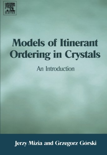 9780080973272: Models of Itinerant Ordering in Crystals