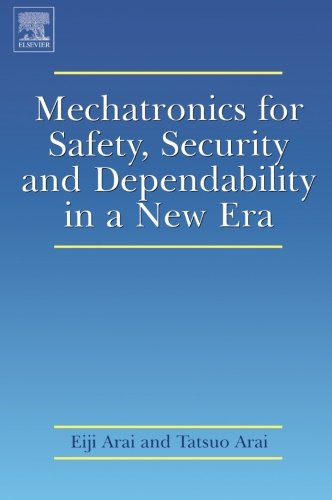 9780080973333: Mechatronics for Safety, Security and Dependability in a New Era