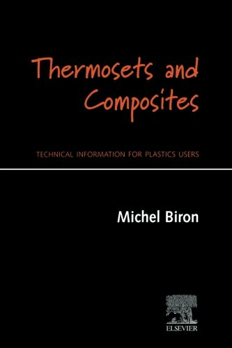 9780080973470: Thermosets and Composites: Technical Information for Plastics Users