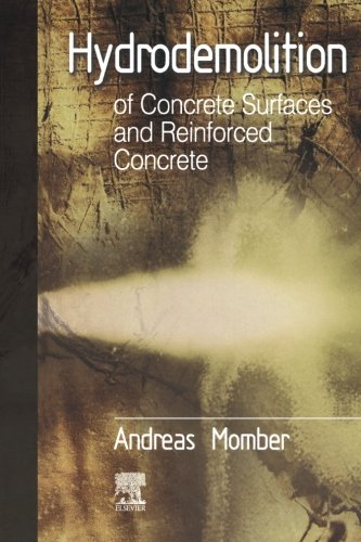 9780080973524: Hydrodemolition of Concrete Surfaces and Reinforced Concrete