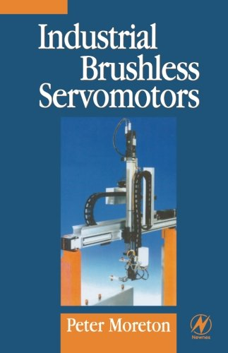 9780080973593: Industrial Brushless Servomotors