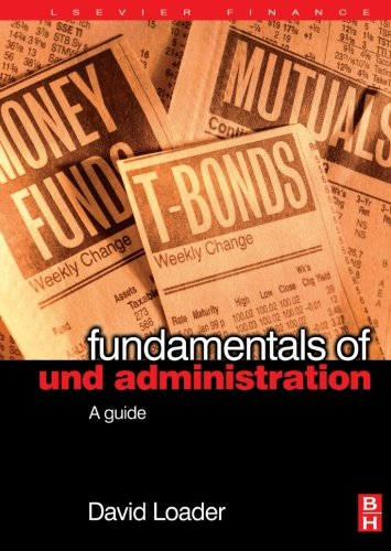 9780080973838: Fundamentals of Fund Administration: A Guide