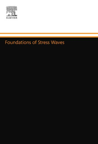 9780080974170: Foundations of Stress Waves