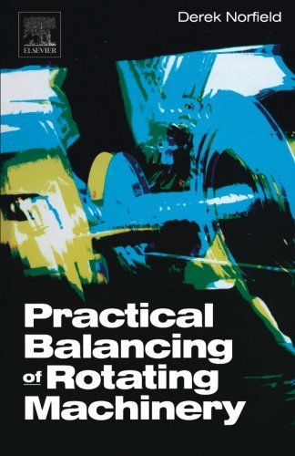 9780080974217: Practical Balancing of Rotating Machinery