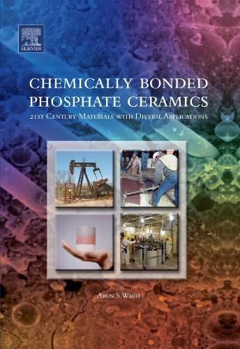 9780080974224: Chemically Bonded Phosphate Ceramics: 21st Century Materials with Diverse Applications