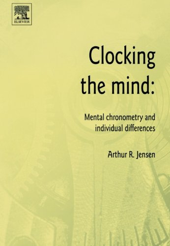 9780080974286: Clocking the Mind: Mental Chronometry and Individual Differences