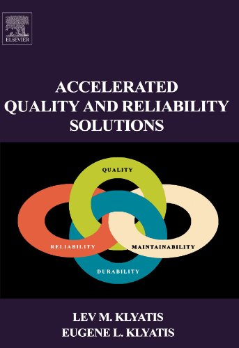 9780080974385: Accelerated Quality And Reliability Solutions