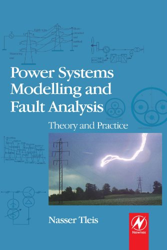 9780080974453: Power Systems Modelling and Fault Analysis: Theory and Practice
