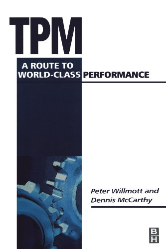 9780080974460: TPM - A Route to World-Class Performance: A Route to World Class Performance
