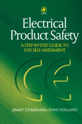 9780080974552: Electrical Product Safety: A Step-by-Step Guide to LVD Self Assessment: A Step-by-Step Guide to LVD Self Assessment