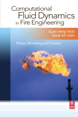 9780080974651: Computational Fluid Dynamics in Fire Engineering: Theory, Modelling and Practice