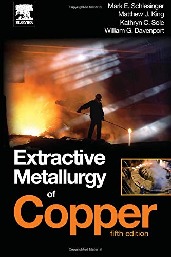 9780080974804: Extractive Metallurgy of Copper, Fifth Edition