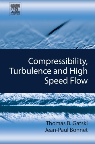 9780080974828: Compressibility, Turbulence and High Speed Flow