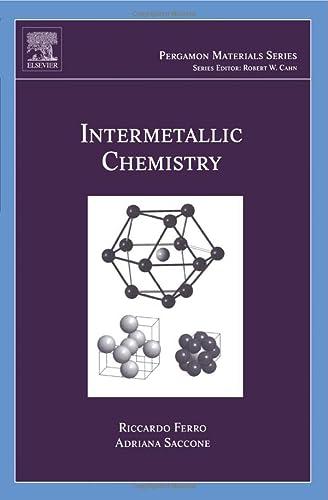 9780080974934: Intermetallic Chemistry: Volume 13