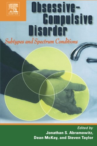 9780080974996: Obsessive-Compulsive Disorder: Subtypes and Spectrum Conditions