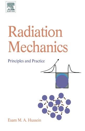 9780080975146: Radiation Mechanics: Principles and Practice