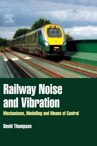 9780080975245: Railway Noise and Vibration: Mechanisms, Modelling and Means of Control