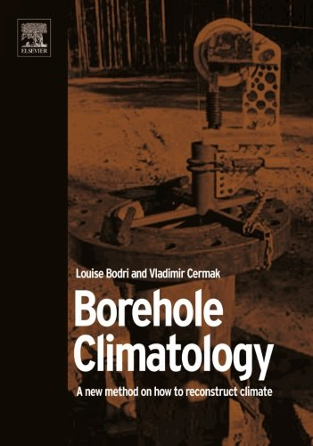 9780080975276: Borehole Climatology: A New Method How to Reconstruct Climate