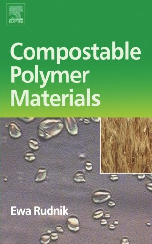 9780080975306: Compostable Polymer Materials