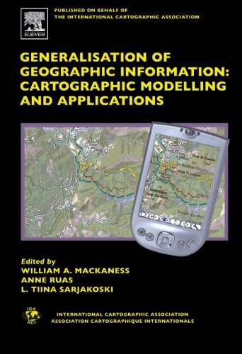 9780080975320: Generalisation of Geographic Information: Cartographic Modelling and Applications
