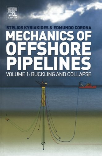9780080975412: Mechanics of Offshore Pipelines: Volume 1: Buckling and Collapse