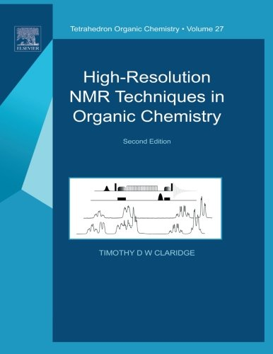 9780080975450: High-Resolution NMR Techniques in Organic Chemistry: Second Edition