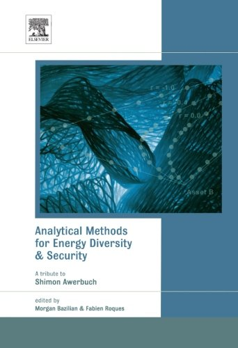 9780080975504: Analytical Methods for Energy Diversity and Security: Portfolio Optimization in the Energy Sector: A Tribute to the Work of Dr. Shimon Awerbuch