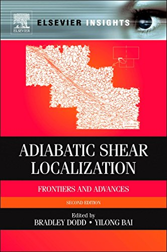9780080975535: Adiabatic Shear Localization: Frontiers and Advances