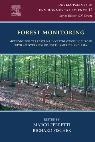 Forest Monitoring: Methods for Terrestrial Investigations in Europe with an Overview of North ...