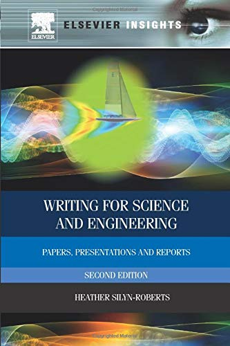 9780080975573: Writing for Science and Engineering: Papers, Presentations and Reports
