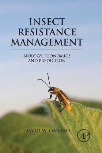 9780080975740: Insect Resistance Management: Biology, Economics, and Prediction