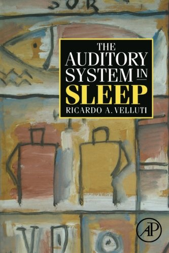 9780080975757: The Auditory System in Sleep