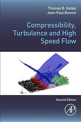 9780080976129: Compressibility, Turbulence and High Speed Flow, Second Edition