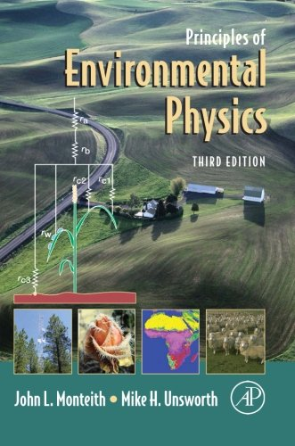 9780080976150: Principles of Environmental Physics