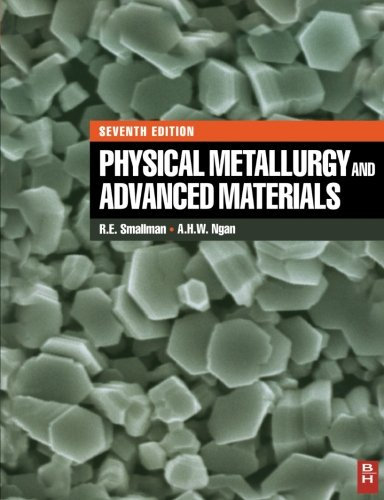 9780080976198: Physical Metallurgy and Advanced Materials