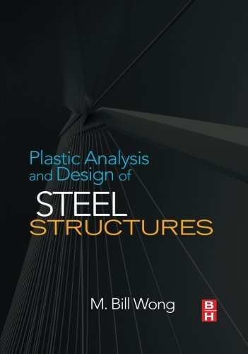 9780080976266: Plastic Analysis and Design of Steel Structures