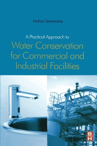 9780080976495: A Practical Approach to Water Conservation for Commercial and Industrial Facilities